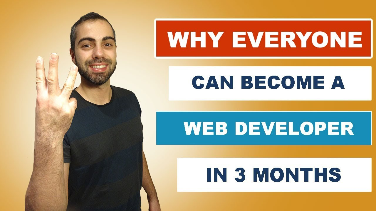 Why Everyone can become a Web Developer in 3 Months